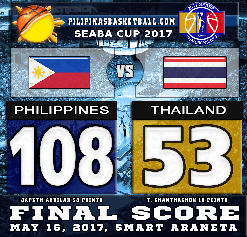 SEABA Cup 2017 Result Philippines 108 Thailand 53 May 16 2017